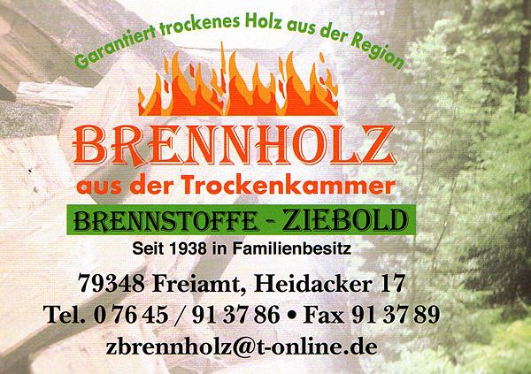 Brennstoffe Ziebold, Heidacker 17, 79348 Freiamt, Tel. 07645/913786, Fax 07645/913789, zbrennholz@t-online.de