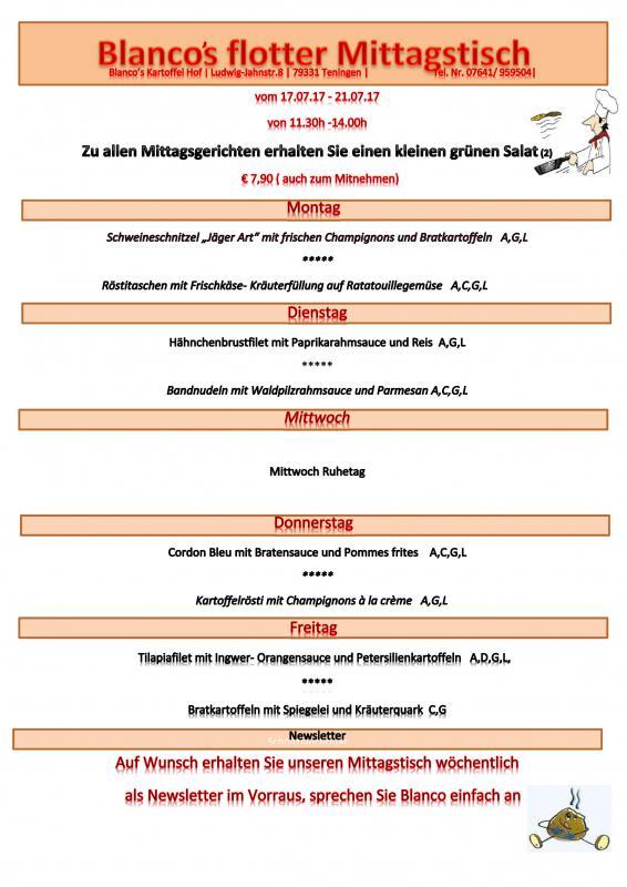 Mittagstisch vom 17. bis 21. Juli 2017 11.30 bis 14 Uhr  Blanco's Kartoffel Hof, Ludwig-Jahn-Str. 8, 79331 Teningen, 07641/959504, www.kartoffel-hof.com, info@kartoffel-hof.com