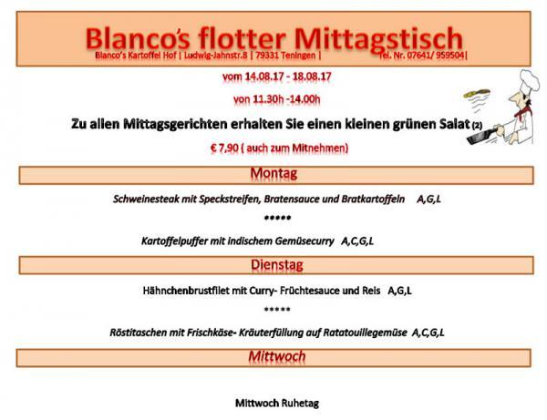 Mittagstisch vom 14. bis 18. August 2017  Blanco's Kartoffel Hof, Ludwig-Jahn-Str. 8, 79331 Teningen, 07641/959504, www.kartoffel-hof.com, info@kartoffel-hof.com