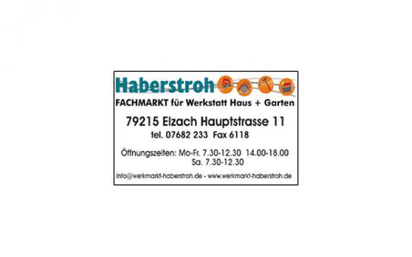 Fachmarkt J. Haberstroh, Hauptstr. 11, 79215 Elzach, Tel. 07682/233, Fax 07682/6118, www.werkmarkt-haberstroh.de, info@werkmarkt-haberstroh.de