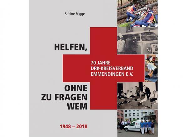 24. April bis 22. Oktober: Kreisverband des Deutschen Roten Kreuzes Emmendingen feiert in diesem Jahr 70-jähriges Jubiläum Titelseite der Jubiläumsschrift  Foto: Deutsches Rotes Kreuz, Kreisverband Emmendingen e.V.