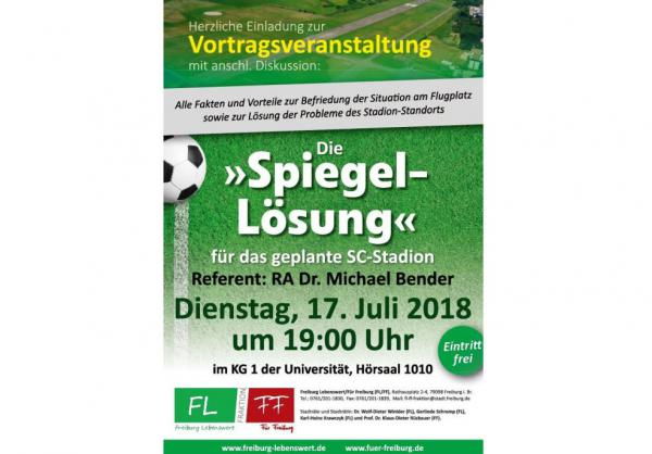 """17. Juli: `Die """"Spiegel-Lösung"""" für das geplante SC-Stadion´   Foto: Freiburg Lebenswert e.V."""