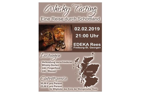 Whisky-Tasting 02.02.2019, 21:00 Uhr EDEKA Rees Basler Landstraße 30 a 79111 Freiburg-St. Georgen