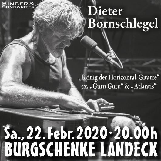 """22. Februar: Live-Konzert-Erlebnis mit """"Bornschlegel"""" - """"Singer/Songwriter"""" in der Burgschenke in Landeck.  Dieter Bornschlegel"""