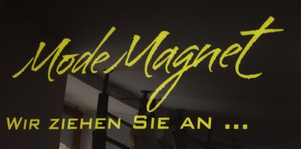Unser Name - Ihre Chic-Garantie!   Mode Magnet, Emmendingen  Foto: FSRM