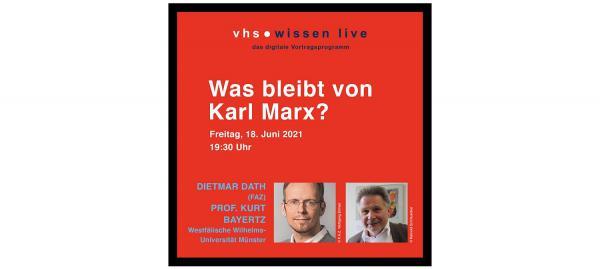 """18. Juni: """"Was bleibt von Karl Marx? - Philosophische Betrachtungen"""".  Foto: Stadt Lahr"""